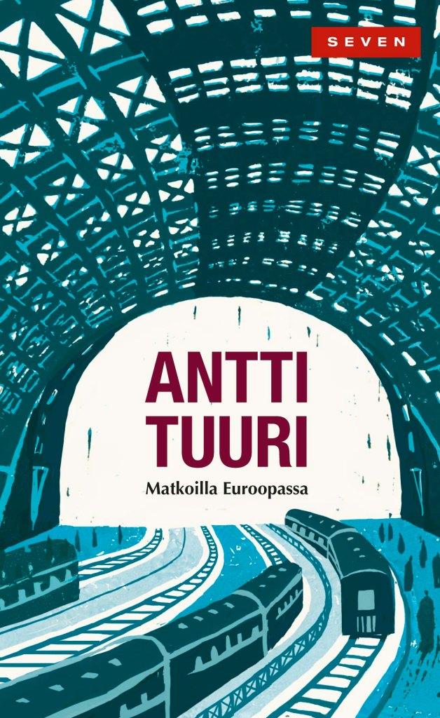 Kansikuva Antti Tuurin kirjasta Matkoilla Euroopassa